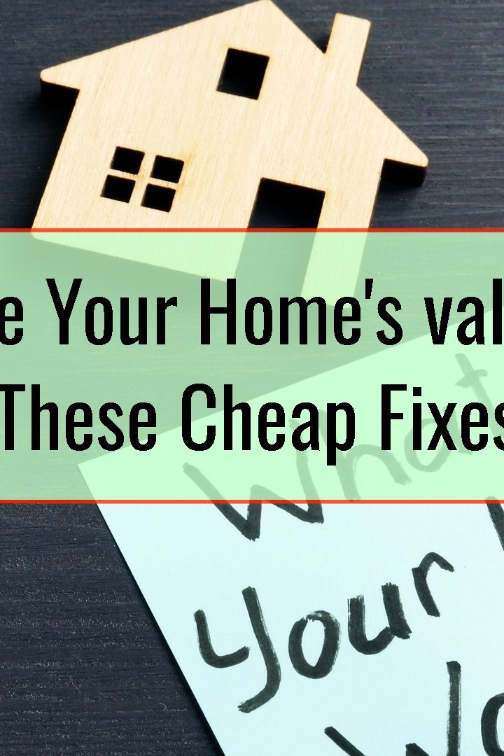 Increase Your Home's value With These Cheap Fixes
